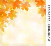 fall leaves background | Shutterstock .eps vector #313647386