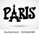 paris grunge sign with eiffel... | Shutterstock .eps vector #313666484