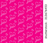 love seamless pattern on a pink ... | Shutterstock .eps vector #313676453