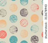 seamless pattern with sketch... | Shutterstock .eps vector #313678943