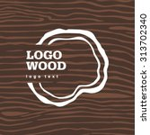 vector old dry brown wood loogo | Shutterstock .eps vector #313702340