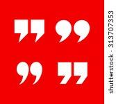 quotation marks | Shutterstock .eps vector #313707353