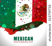 mexico independence day flag... | Shutterstock .eps vector #313759733
