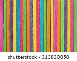 wood colorful texture abstract... | Shutterstock . vector #313830050