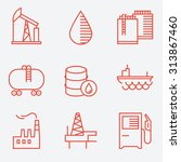 oil and gas icons  thin line... | Shutterstock .eps vector #313867460
