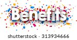 benefits sign with colour... | Shutterstock .eps vector #313934666