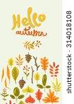 hello autumn. hand drawn...   Shutterstock .eps vector #314018108