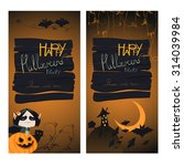 halloween banners set. vector... | Shutterstock .eps vector #314039984