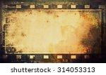 grunge film strip background | Shutterstock . vector #314053313