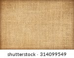 sack cloth textured background | Shutterstock . vector #314099549