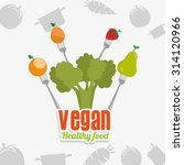 vegan food design  vector... | Shutterstock .eps vector #314120966