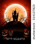 halloween night background with ... | Shutterstock .eps vector #314137823