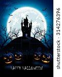 halloween night background with ... | Shutterstock . vector #314276396
