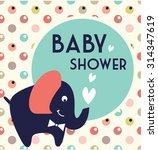cute baby shower | Shutterstock .eps vector #314347619