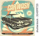 retro car wash poster design.... | Shutterstock .eps vector #314399723