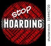 stop hoarding indicating... | Shutterstock . vector #314441720
