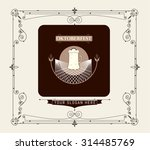 vintage frame   beer festival... | Shutterstock .eps vector #314485769