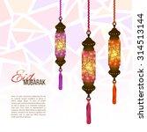 eid mubarak background. eid... | Shutterstock .eps vector #314513144