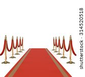 red carpet with red ropes on... | Shutterstock . vector #314520518