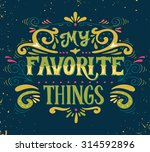 my favorite things. quote. hand ...