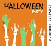 hands zombies and skeletons are ... | Shutterstock .eps vector #314592929