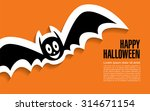 happy halloween. flying bat | Shutterstock .eps vector #314671154
