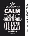 keep calm and be my rock n roll ... | Shutterstock .eps vector #314696894