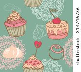 seamless background with cakes  ... | Shutterstock . vector #314746736