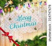 christmas greeting card light... | Shutterstock .eps vector #314747678