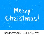 blue greeting christmas card... | Shutterstock . vector #314780294