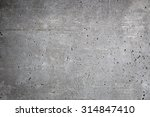 worn concrete wall background... | Shutterstock . vector #314847410