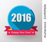 happy new year 2016 flat label... | Shutterstock .eps vector #314909606