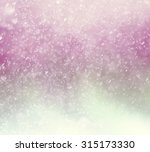 abstract bokeh background | Shutterstock . vector #315173330