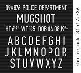 police mugshot board sign... | Shutterstock .eps vector #315175736