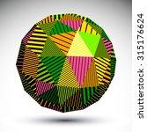 vivid geometric spherical... | Shutterstock .eps vector #315176624