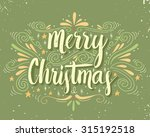 merry christmas retro poster... | Shutterstock .eps vector #315192518