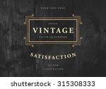 vintage frame for luxury logos  ... | Shutterstock .eps vector #315308333