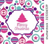happy merry christmas card... | Shutterstock .eps vector #315336539
