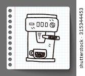 coffee machine doodle | Shutterstock . vector #315344453