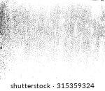 grunge textures set. background | Shutterstock .eps vector #315359324