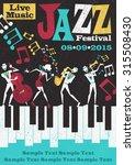 retro styled jazz festival... | Shutterstock .eps vector #315508430