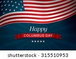 happy columbus day | Shutterstock .eps vector #315510953