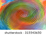 a bright abstract image for... | Shutterstock . vector #315543650