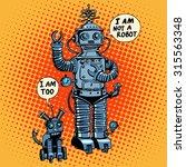 i am not a robot said dog... | Shutterstock . vector #315563348