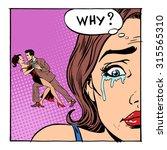 a woman cries her husband... | Shutterstock . vector #315565310