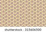 seamless pattern | Shutterstock .eps vector #315606500