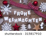 white letters with german frohe ... | Shutterstock . vector #315817910