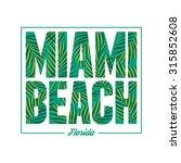 miami beach typography. summer... | Shutterstock .eps vector #315852608