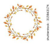 autumn wreath of leaves and...   Shutterstock . vector #315863174