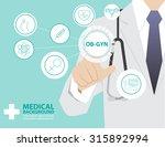 medicine doctor  working with... | Shutterstock .eps vector #315892994